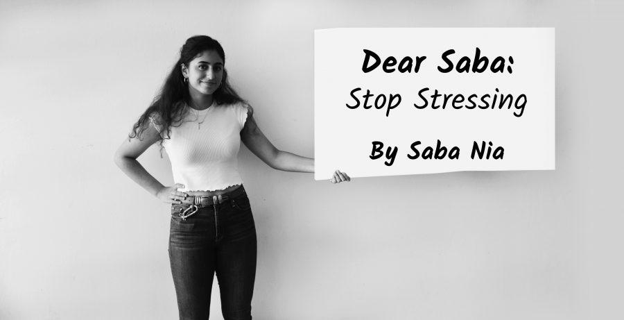 Dear Saba: Stop Stressing